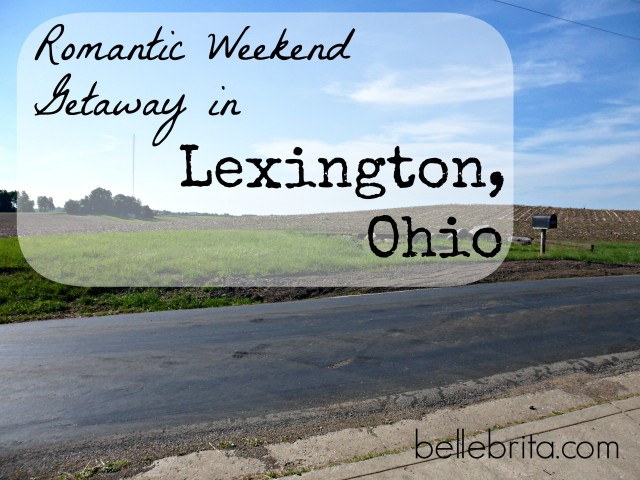 romantic weekend getaway in lexington, ohio