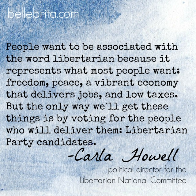 quotation Carla Howell vote libertarian