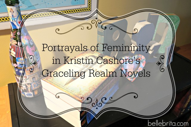 Portrayals of Femininity in Kristin Cashore's Graceling Realm Novels (a book review)