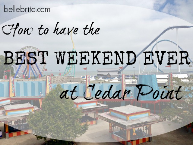 Tips to enjoy your next Cedar Point trip