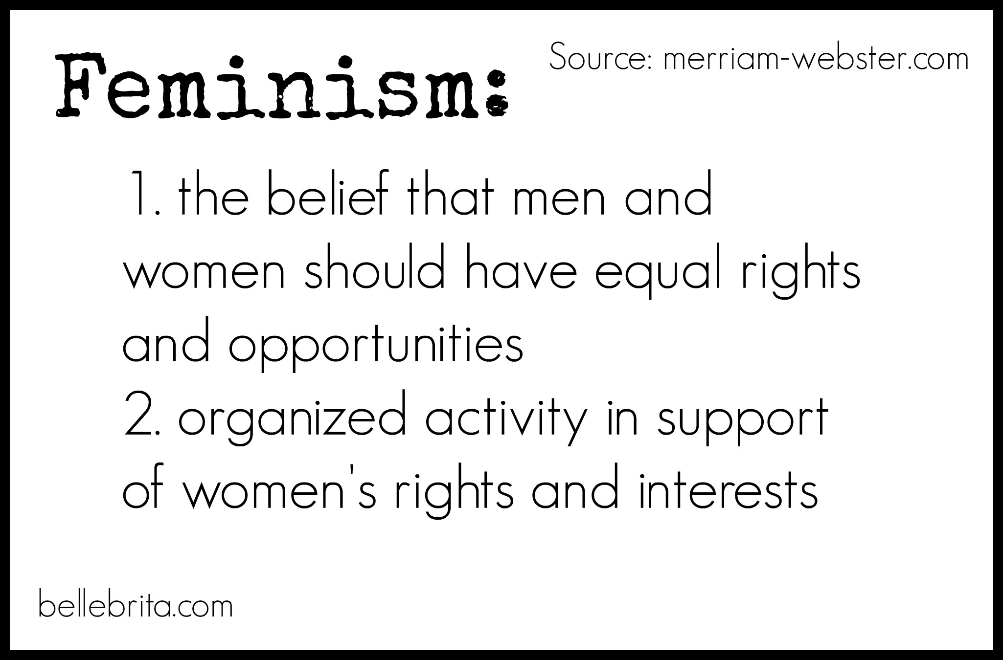 Feminism 101: Feminist Vocabulary for Beginners - Belle Brita