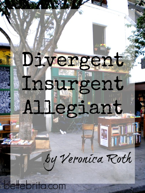 Divergent, Insurgent, and Allegiant by Veronica Roth #bookreview