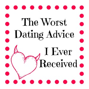 There's so much bad dating advice out there, but these tips are some of the WORST I've ever heard! #dating