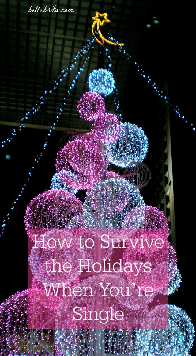 No significant other this holiday season? No problem! Follow these 11 tips to have an amazing holiday season in all your single glory. | Belle Brita