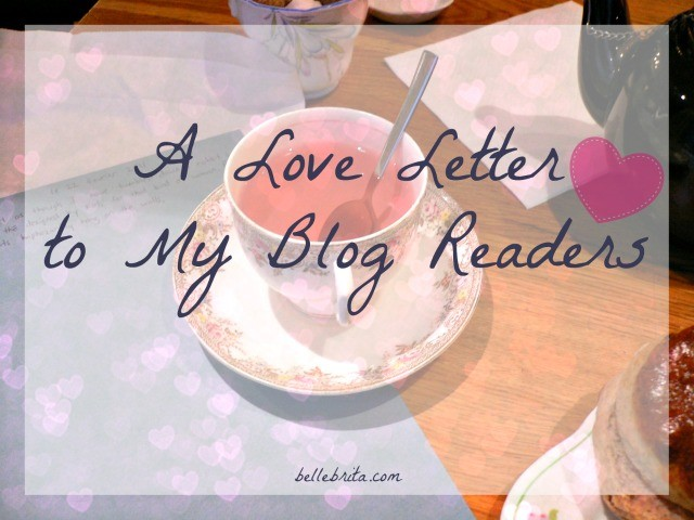 For Valentine's Day, I've written a love letter to my amazing blog readers. Thank you for your support!