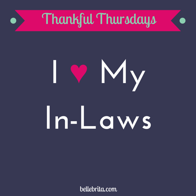 This Thursday, I'm thankful for my amazing in-laws!