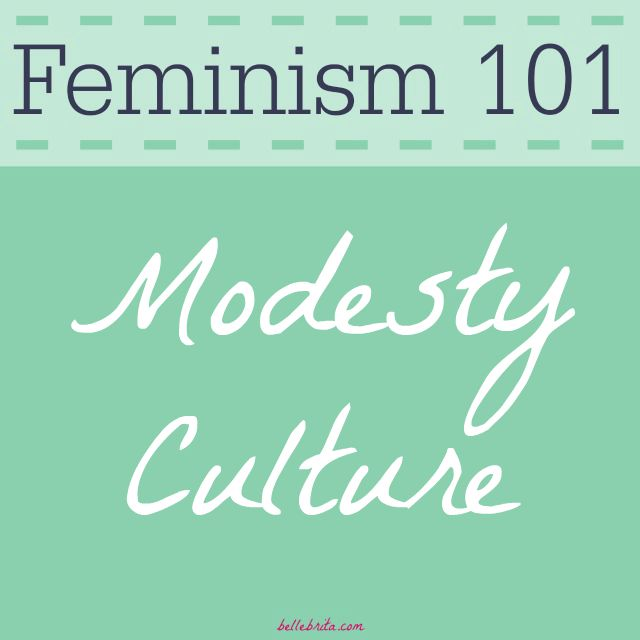 In Christian Modesty Culture, women must change their clothing to prevent men for lusting after them. | Belle Brita