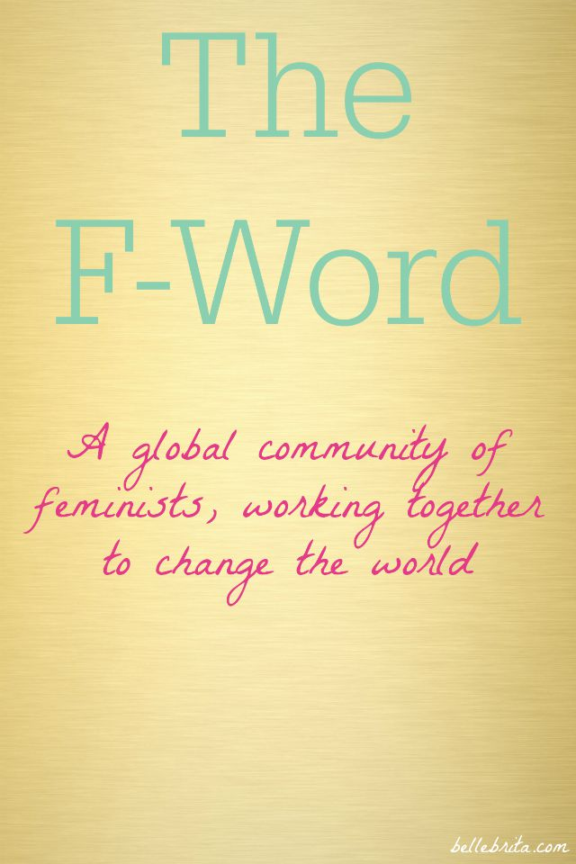 Interested in feminism? Join The F-Word, a community of feminist bloggers and non-bloggers alike!