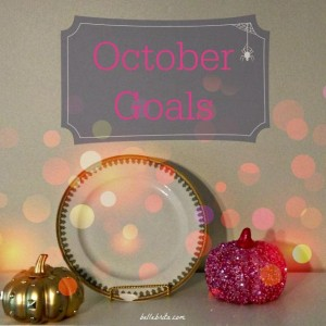 October 2017 Goals // September Recap