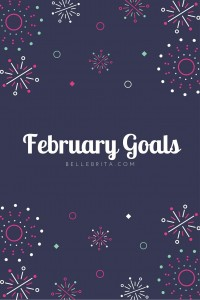 Setting monthly goals keeps me accountable. What did you accomplish last month? | Belle Brita