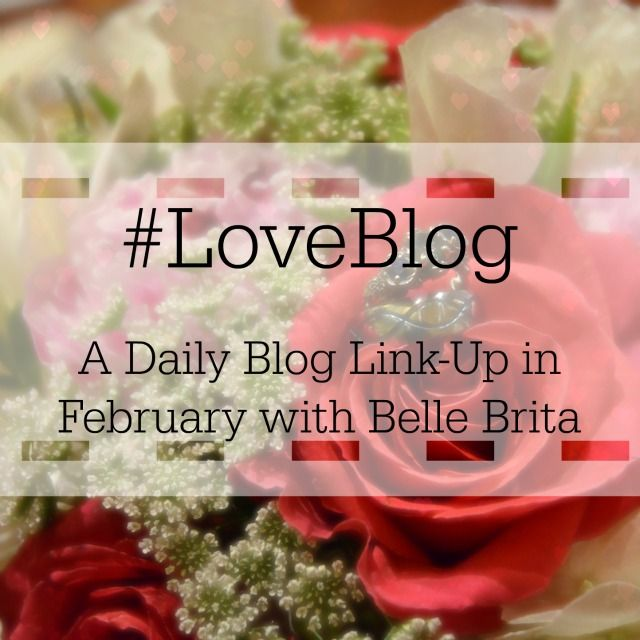 Join the February 2016 daily blog challenge #LoveBlog! Find 29 days worth of prompts at the link. | Belle Brita
