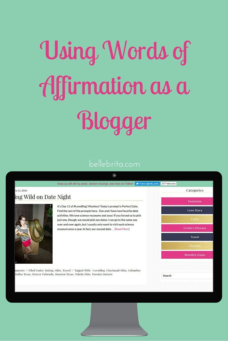 Words of Affirmation aren't just for romantic love! Follow these tips to become a better blogger with this love language. | Belle Brita