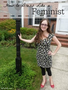 How to Dress Like a Feminist