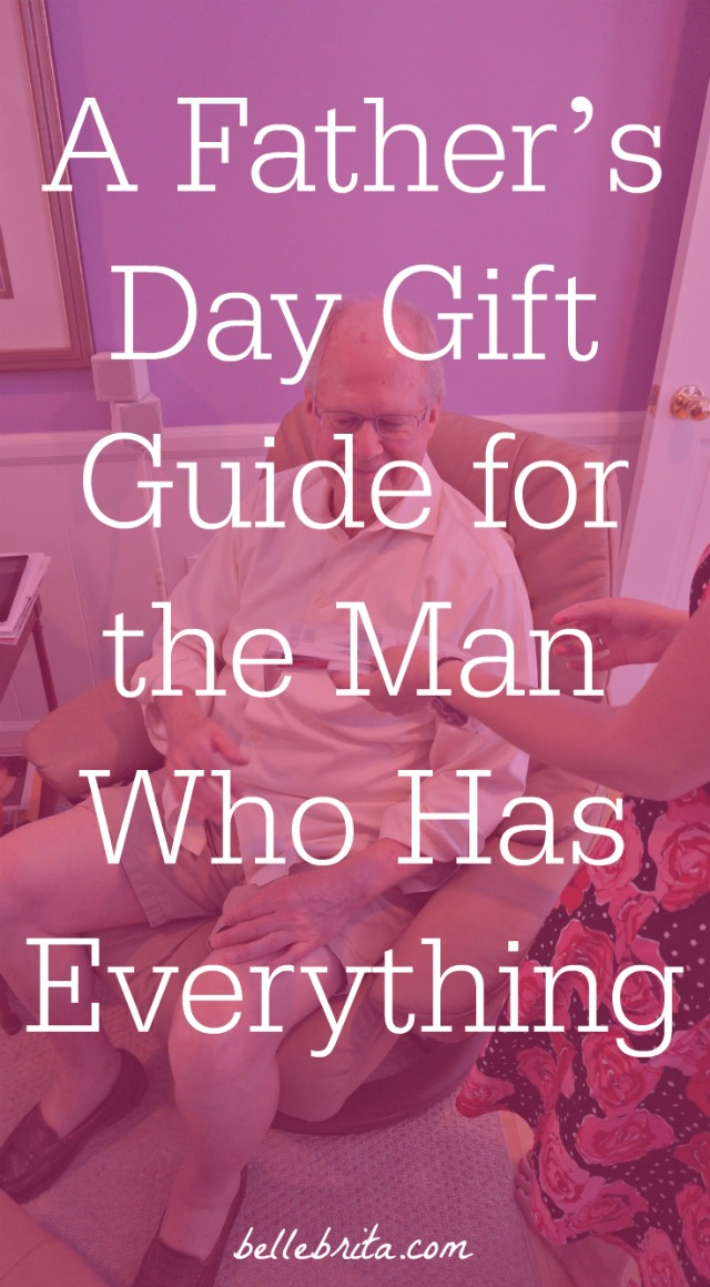 What do you buy for the man who has everything? Find a variety of Father's Day gift ideas in this budget-friendly guide! | Belle Brita
