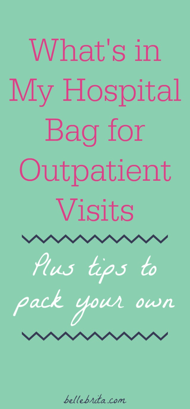Do you need a hospital bag? With a chronic illness, I spend a lot of time at the hospital. I keep a small bag packed for my medical appointments. Find out what's in my hospital bag, plus tips for assembling your own! | Belle Brita
