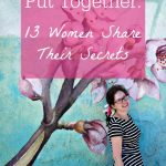 How to Look Put Together // 13 Women Share Their Secrets