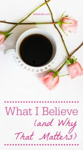 Our belief systems guide us in everything we do. As a Christian, and as a feminist, this is what I believe, and how those beliefs affect my life. | Belle Brita