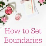 How to Set Boundaries Online // Strategies for Blogging and Social Media
