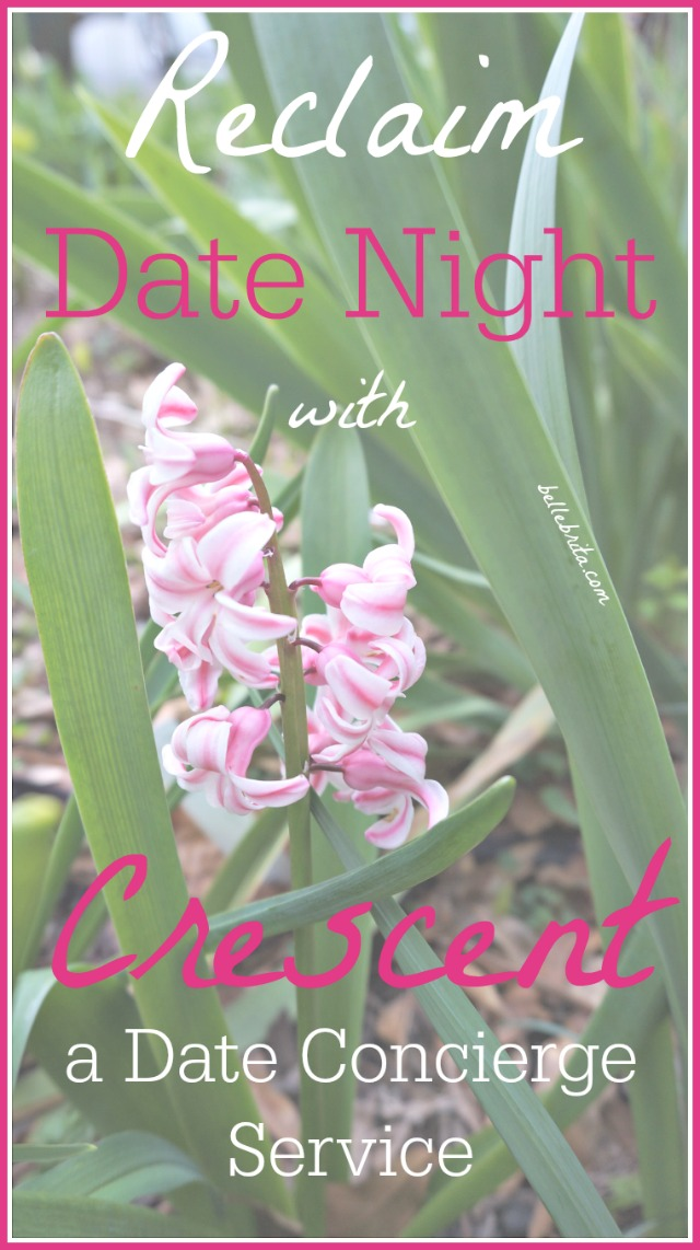 Take back Date Night by letting Crescent do all the work. As a date concierge service, Crescent understands the importance of date night. Pay a nominal booking fee, and they'll plan the perfect experience for you and your partner. Learn more at my full review, plus grab a coupon code to take 20% off your booking fee the first time you use Crescent's service!   Belle Brita #dating #dateideas
