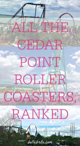 All Cedar Point roller coasters, ranked. Are you planning a Cedar Point trip? This guide will help you prioritize your time in the park so you can enjoy the best Cedar Point roller coasters. | Belle Brita #Ohio #travel