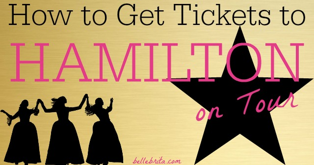 How to Get Tickets to Hamilton on Tour. Discover all the best strategies for buying Hamilton tickets during the U.S. tour. | Belle Brita