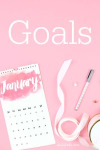Every month, I set a few focused goals in the areas of my life I want to improve. These are my monthly goals for January. | Belle Brita