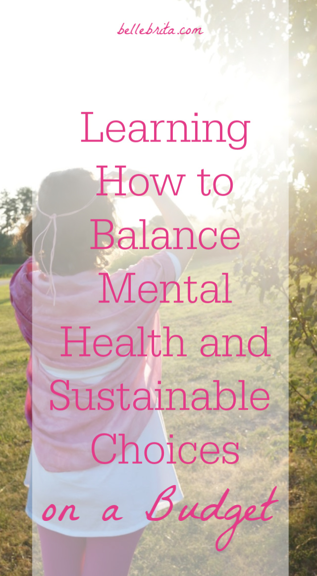 Woman in pink with text overlay - Learning How to Balance Mental Health and Sustainable Choices on a Budget