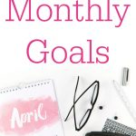 "Text reads, ""Monthly Goals April"""