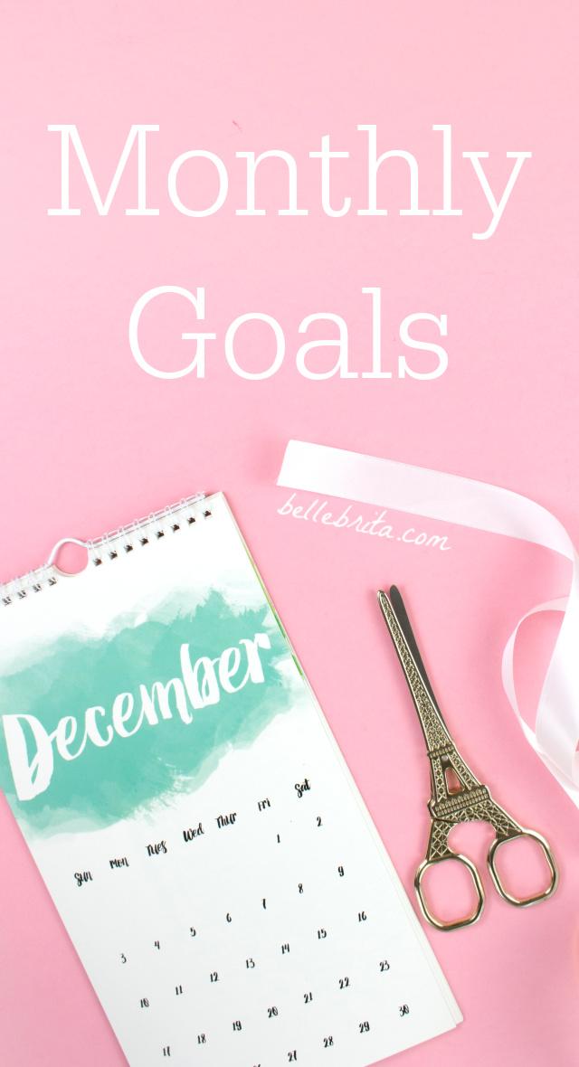 December calendar, text overlay reads: Monthly Goals