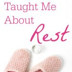 "Pink slippers, white background. Text overlay reads: ""What Shingles Taught Me About Rest"""