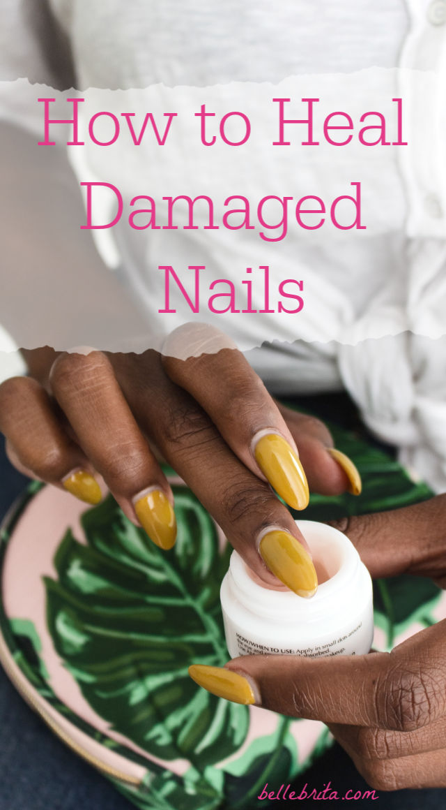 "Close-up of black woman's manicure. Text overlay reads: ""How to Heal Damaged Nails"""
