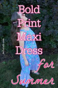 "Image of woman in dress. Text overlay reads: ""Bold Print Max Dress for Summer"""