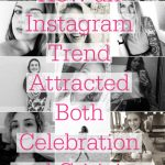 Black and white Instagram photos. Text overlay reads: How an Instagram Trend Attracted Both Celebration and Criticism