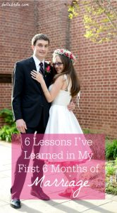 6 lessons I've learned in my first 6 months of marriage, from communication to silliness! #marriage