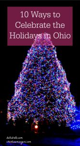 Ohio offers so many activities for people of all ages, especially during the holidays! | Belle Brita
