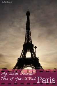 When is the best time of year to visit Paris? Based on my expat years in France, my answer is different than most!   Belle Brita