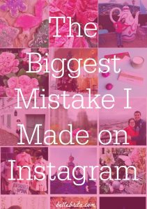 I have over 27,000 Instagram followers. But a few months ago, I discovered a big mistake that I'd been making for almost TWO years! | Belle Brita
