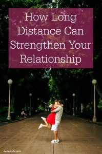 Can a long-distance relationship survive? Yes! In fact, it can improve your relationship! | Belle Brita