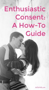 Why does enthusiastic consent matter, and how can you practice it in your sexual relationships? This guide breaks down everything you need to know about enthusiastic consent.   Belle Brita #feminism