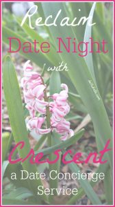 Take back Date Night by letting Crescent do all the work. As a date concierge service, Crescent understands the importance of date night. Pay a nominal booking fee, and they'll plan the perfect experience for you and your partner. Learn more at my full review, plus grab a coupon code to take 20% off your booking fee the first time you use Crescent's service! | Belle Brita #dating #dateideas
