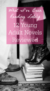Who doesn't love reading a good Young Adult novel? These are all the Young Adult books I've read in the last few months, fully reviewed and rated for age-appropriateness. If you're a parent looking for books to read with your middle-age reader, check out my book reviews! | Belle Brita #bookreview #youngadult