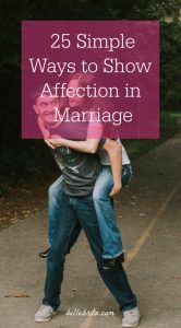 Want to keep feeling like newlyweds after 5, 10, or even 30 years of marriage? Stay affectionate! Try some of these simple ways to show your spouse affection. | Belle Brita #marriage #relationships