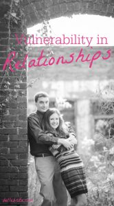Why is vulnerability in relationships so important? What does it look like? This post answers a few questions about strong relationships. | Belle Brita