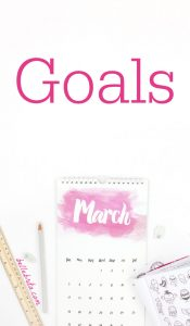I set new goals to help me stay focused each month. These monthly goals are separated by category so that I improve different areas of my life.   Belle Brita