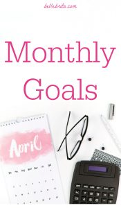 """Text reads, """"Monthly Goals April"""""""