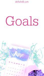 """June calendar flat-lay. Text overlay reads: """"Goals"""""""