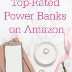 "Flat lay of smart phone, notebook, pencils, scissors, ribbon. Text overlay reads: ""9 Top-Rated Power Banks on Amazon"""