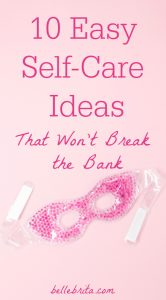 Pinterest graphic of an eye mask. Text overlay reads: 10 Easy Self-Care Ideas That Won't Break the Bank