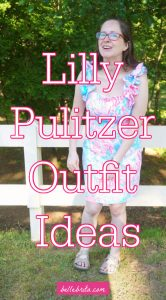"White woman wearing a colorful dress. Text overlay reads: ""Lilly Pulitzer Outfit Ideas"""