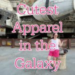 "White woman at Galaxy's Edge. Text overlay reads: ""Cutest Apparel in the Galaxy"""